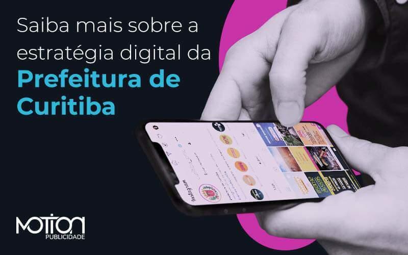 O que aprender com a estratégia de comunicação digital da Prefeitura de Curitiba
